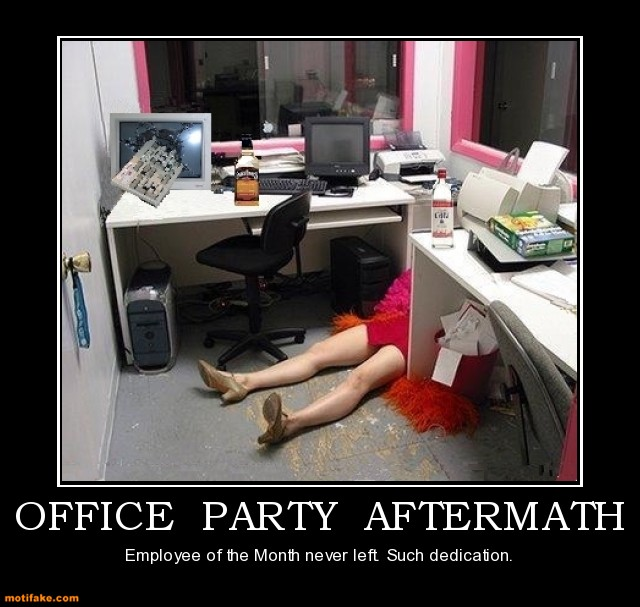 Never Get Drunk At Company Parties